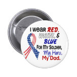 Red White Blue For My Dad 6 Cm Round Badge