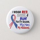 Red White Blue For My Husband 6 Cm Round Badge
