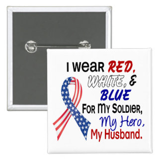 Red White Blue For My Husband 15 Cm Square Badge