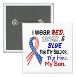 Red White Blue For My Son Badges