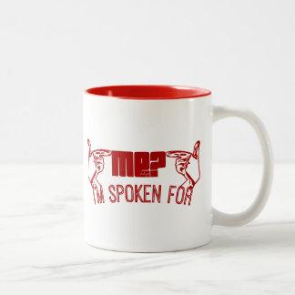 red- who ME? I'M SPOKEN FOR. Coffee Mug