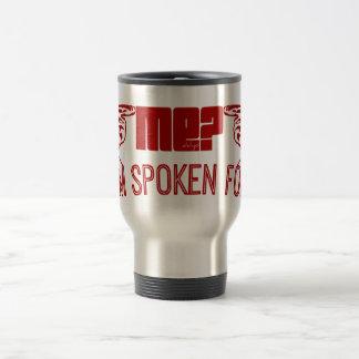 red- who ME? I'M SPOKEN FOR. Mug