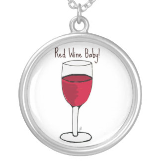 RED WINE BABY! print by jill Round Pendant Necklace