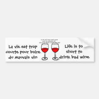 RED WINE GLASSES WITH FRENCH ENGLISH QUOTE BUMPER STICKER