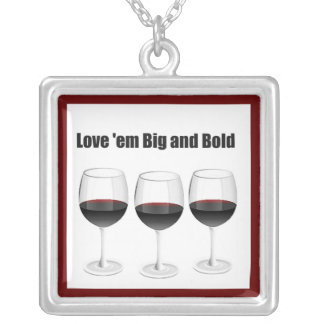 """RED WINES """"LOVE 'EM BIG AND BOLD"""" SQUARE PENDANT NECKLACE"""