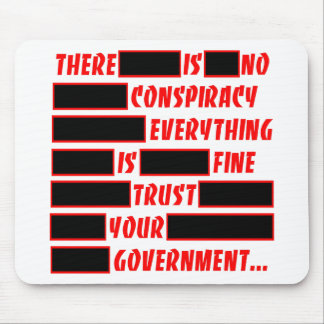Redacted Trust Your Government Everything Fine Mouse Pad