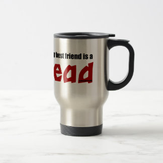 Redhead Best Friend Travel Mug