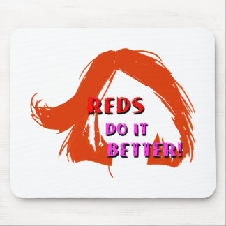 Redheads (orange) do it better mouse mat