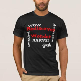 Rediscover Wonder. WOW amazing MARVEL awesome gosh T-Shirt