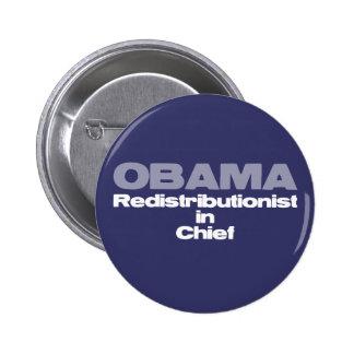 Redistributionist in chief: Anti-Obama tees & more 6 Cm Round Badge
