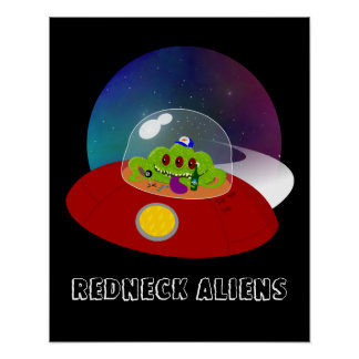 Redneck Alien from Outer Space Poster