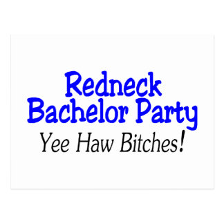 Redneck Bachelor Party Yee Haw Post Cards