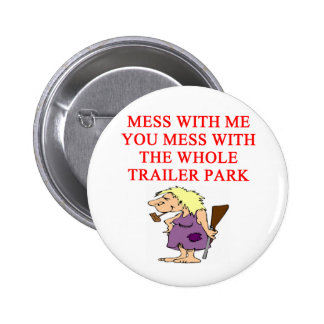 redneck hillbilly joke 6 cm round badge