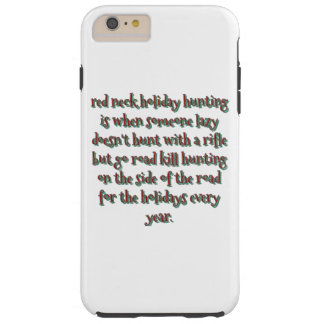 Redneck holiday tough iPhone 6 plus case