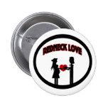 Redneck Love Pins