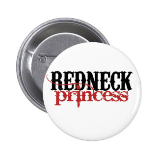 Redneck Princess 6 Cm Round Badge