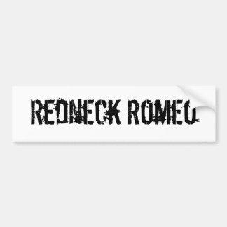 Redneck Romeo Bumper Sticker