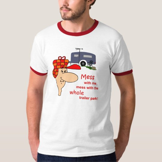 Redneck Trailer Park T-Shirt