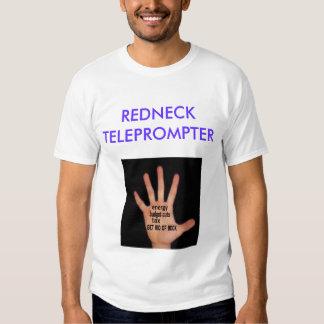 redneck t's, REDNECK TELEPROMPTER Tshirt
