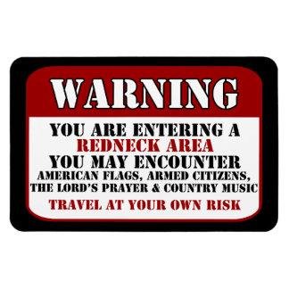 Redneck Warning Magnet