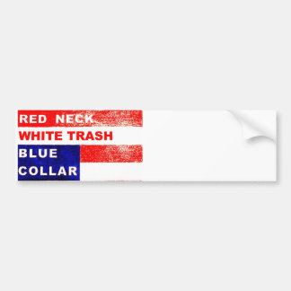 RedNeck White Trash Bumper Sticker