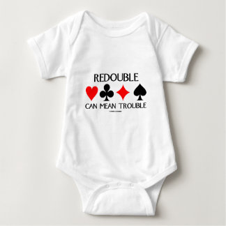 Redouble Can Mean Trouble Baby Bodysuit