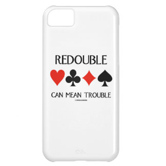 Redouble Can Mean Trouble (Four Card Suits) iPhone 5C Cases