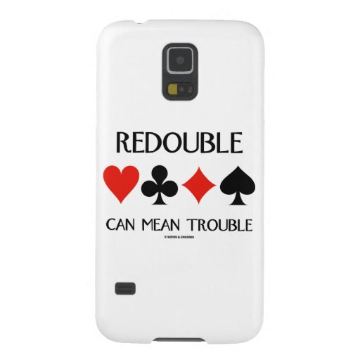 Redouble Can Mean Trouble (Four Card Suits) Samsung Galaxy Nexus Case