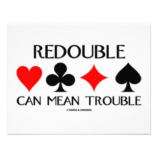 Redouble Can Mean Trouble Custom Announcement
