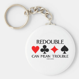 Redouble Can Mean Trouble Basic Round Button Key Ring