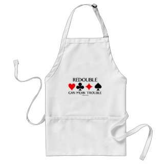 Redouble Can Mean Trouble Standard Apron