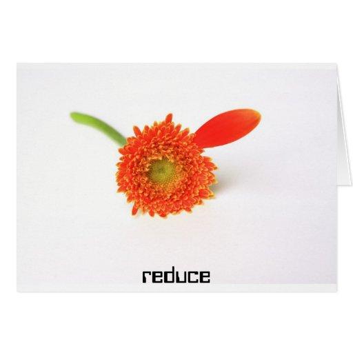 Reduce Greeting Card