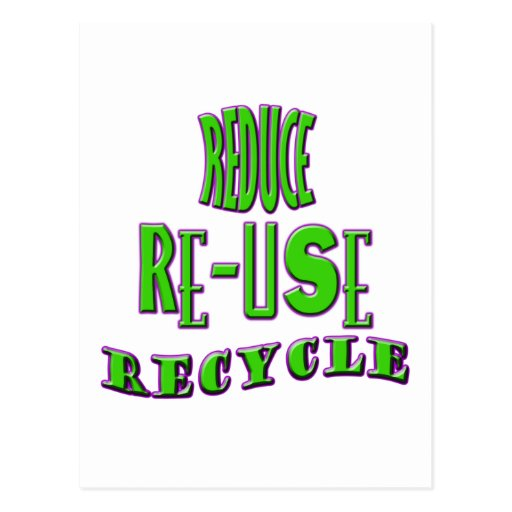 Reduce Re-Use Recycle Post Cards