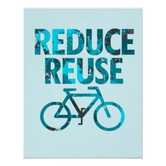 Reduce Reuse Bicycle Poster