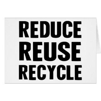 Reduce Reuse Greeting Card