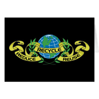 Reduce Reuse Recycle (2) Greeting Card