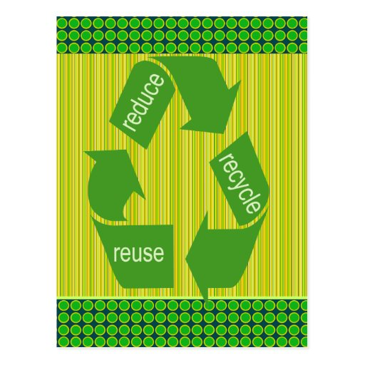 Reduce  Reuse  Recycle Environmentalist Postcards