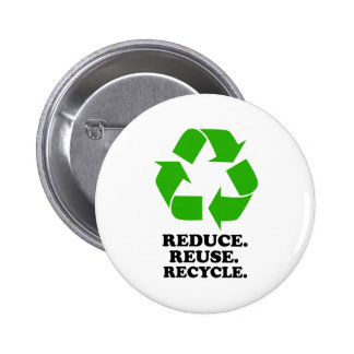 Reduce, Reuse, Recycle - Green Living Pin