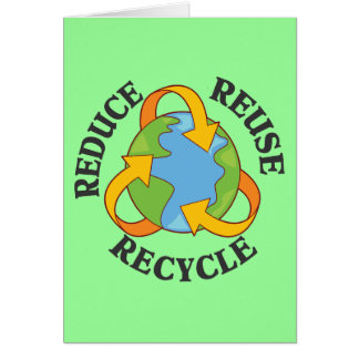 Reduce Reuse Recycle Note Card
