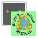 Reduce Reuse Recycle Pin