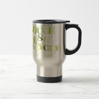REDUCE REUSE RECYCLE.png Mug