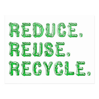 Reduce Reuse recycle Post Card