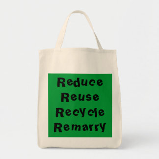 Reduce Reuse Recycle Remarry Tote