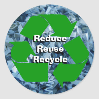 Reduce, Reuse, Recycle Round Sticker
