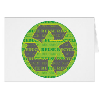 Reduce Reuse Recycle Today Greeting Card