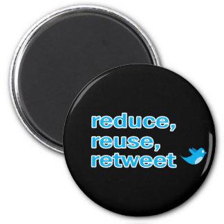 reduce, reuse, retweet 6 cm round magnet