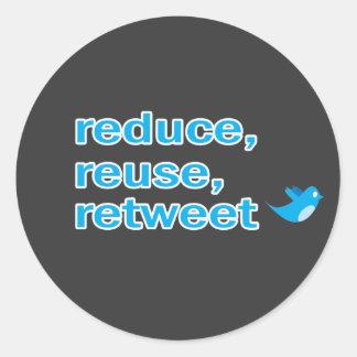 reduce, reuse, retweet round sticker