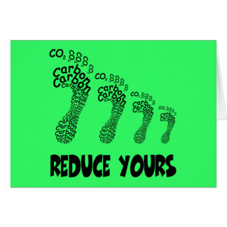 Reduce your carbon footprint greeting card