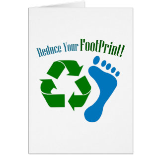Reduce Your Footprint Card