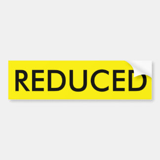 """REDUCED"" Bumper Sticker for Real Estate Signs"